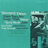 view Sweeney's dream [sound recording] : fiddle tunes from County Sligo, Ireland / Kevin Burke, fiddler digital asset number 1