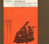 view Waka and other compositions [sound recording] : contemporary music of Japan based on traditional Japanese themes and poetry / composed by Michiko Toyama digital asset number 1