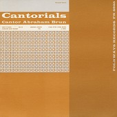view Cantorials [sound recording] / sung by Cantor Abraham Brun ; organ accompaniment by Abe Ellstein digital asset number 1