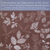 view Understanding and appreciation of the novel [sound recording] / by Morris Schreiber digital asset number 1