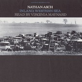view Inland, western sea [sound recording] / by Nathan Asch digital asset number 1