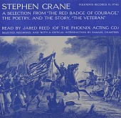 """view Stephen Crane [sound recording] : a selection from """"The Red Badge of Courage,"""" the poetry, and the story, """"The Veteran"""" / read by Jared Reed digital asset number 1"""