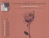 view Mother goose of Montparnasse [sound recording] : selections from the writings of Gertrude Stein / read by Addison M. Metcalf digital asset number 1