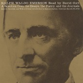 view Ralph Waldo Emerson [sound recording] : a selection from the essays, the poetry and the journals / read by David Cort ; selected, recorded, and with a critical introduction by Samuel Charters digital asset number 1