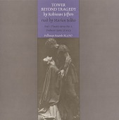 view Tower beyond tragedy [sound recording] / by Robinson Jeffers ; read by Marian Seldes digital asset number 1