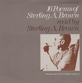 view Sixteen poems of Sterling Brown [sound recording] / read by Sterling Brown ; compiled by Frederic Ramsey, Jr digital asset number 1