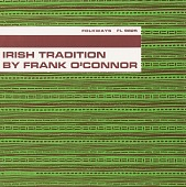 view The Irish literary tradition [sound recording] / by Frank O'Connor digital asset number 1