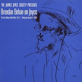 view Brendan Behan on Joyce [sound recording] : a lecture delivered before the James Joyce Society at the Gotham Book Mart in New York City digital asset number 1