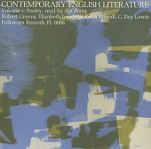 view Contemporary English literature, vol. 1 [sound recording] : poetry of Robert Graves, Elizabeth Jennings, Edith Sitwell, C. Day Lewis / read by the poets digital asset number 1