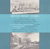 view French short stories, vol. 2 [sound recording] / read in French by Armand and Louise Begue and Pierre Capretz [sic] digital asset number 1
