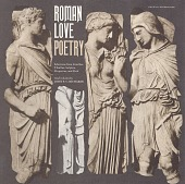 view Roman love poetry [sound recording] : selections from Catullus, Tibullus, Sulpicia, Propertius, and Ovid / read in Latin by John F.C. Richards digital asset number 1