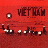 view Folk songs of Viet Nam [sound recording] / sung by Pham Duy digital asset number 1