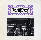 view They all played the tiger rag [sound recording]/ compiled and annotated by David A. Jasen digital asset number 1