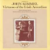 view John Kimmel [sound recording] : virtuoso of the Irish accordion digital asset number 1