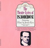 view The theatre lyrics of P.G Wodehouse [sound recording] : featuring music by Jerome Kern / compiled and annotated by David A. Jasen digital asset number 1