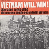 view Vietnam Will Win! Liberation songs of the Vietnamese people recorded in Vietnam. [sound recording] digital asset number 1