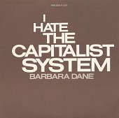 view I hate the capitalist system [sound recording] / sung by Barbara Dane digital asset number 1