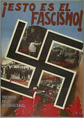view ¡Esto es el fascismo! miseria...destrucción...persecución...y muerte (This is Fascism! Misery...destruction... persecution... and death) digital asset number 1