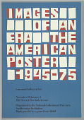view Images of an Era: The American Poster, 1945-75 digital asset number 1