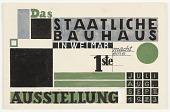 view Das Staatliches Bauhaus in Weimar Macht Eine 1ste Ausstellung (State Bauhaus in Weimar Makes a First Exhibition) digital asset number 1