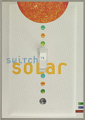 """view """"Switch to Solar for Heat, Light and Life"""" digital asset number 1"""