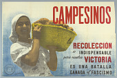 view Campesinos: la recoleccion es indispensable para nuestra victoria/ es una batalla ganada al fascismo (Peasants: the harvest is indispensable to our victory, it is a battle won against fascism) digital asset number 1