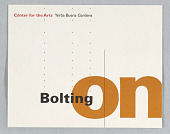 "view Stationary for ""Bolting On"" Ceremony, Center for the Arts, Yerba Buena Gardens, San Francisco digital asset number 1"