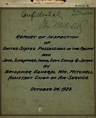 view Report of Inspection of United States Possessions in the Pacific and Java, Singapore, India, Siam, China & Japan by Brigadier General William Mitchell digital asset: Report of Inspection of United States Possessions in the Pacific and Java, Singapore, India, Siam, China & Japan by Brigadier General William Mitchell