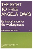 view <I>The Fight to Free Angela Davis: Its Importance for the Working Class</I> digital asset number 1