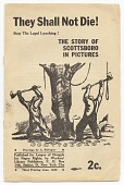 view <I>They Shall Not Die!: Stop the Legal Lynching!: The Story of Scottsboro in Pictures</I> digital asset number 1
