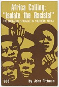 """view <I>Africa Calling: """"Isolate the Racists!"""": The Liberation Struggle in Southern Africa</I> digital asset number 1"""