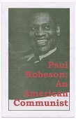view <I>Paul Robeson: An American Communist</I> digital asset number 1