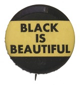"view Button declaring ""Black is Beautiful"" digital asset number 1"