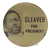 view Pinback button for Eldridge Cleaver's presidential campaign digital asset number 1
