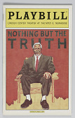 view Playbill for Nothing But The Truth digital asset number 1