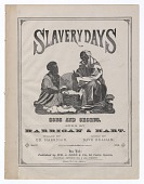 view <I>Slavery Days Song and Chorus Sung by Harrigan & Hart</I> digital asset number 1