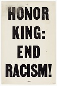 "view Placard from memorial march reading ""HONOR KING: END RACISM!"" digital asset number 1"