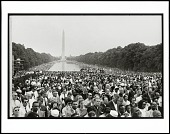 view <I>Crowds surrounding the reflecting pool, reaching back to the Washington Monument at the March on Washington for jobs and racial equality</I> digital asset number 1