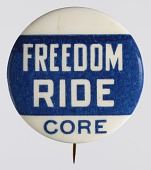 view Pinback button for CORE's Freedom Rides digital asset number 1