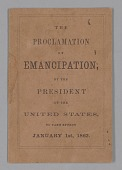 view <I>The Proclamation of Emancipation by the President of the United States, to take effect January 1st, 1863</I> digital asset number 1