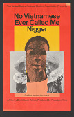 view Poster for No Vietnamese Ever Called Me Nigger digital asset number 1