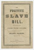 view <I>The Fugitive Slave Bill</I> digital asset number 1