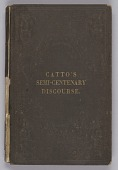 view <I>A Semi-Centenary Discourse delivered in The First African Presbyterian Church, Philadelphia, on the Fourth Sabbath of May, 1857: With a History of the Church from its First Organization, including a Brief Notice of Rev. John Gloucester, its First Pastor</I> digital asset number 1