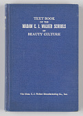 view <I>Text Book of the Madam C. J. Walker Schools of Beauty Culture</I> digital asset number 1