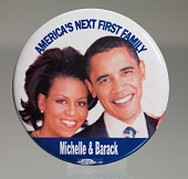 """view Pinback button for Barack Obama campaign with """"America's Next First Family"""" digital asset number 1"""