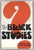 view <I>Black Studies: Threat or Challenge?</I> digital asset number 1