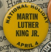 view Pinback button for a national holiday for Martin Luther King, Jr. digital asset number 1