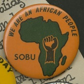 view Pinback button for the Student Organization for Black Unity (SOBU) digital asset number 1