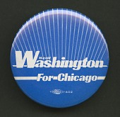 view Pinback button for Harold Washington's Chicago Mayoral campaign digital asset number 1