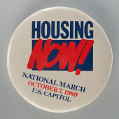 view Pinback button promoting the Housing Now! National March digital asset number 1
